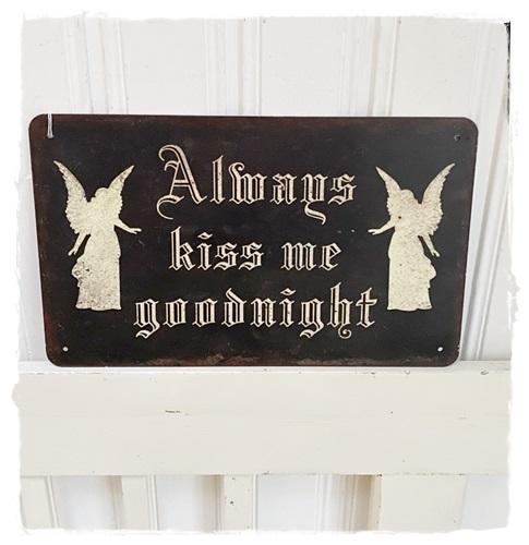 Dik Brocant Oude Look Metaal Bord , Always Kiss Me Goodnight, 23,5 X 38,5 Cm.